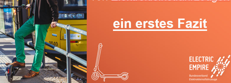 Potenziale und Herausforderungen von Elektrokleinstfahrzeugen, ein erstes Fazit nach 5 Monaten EKFV.